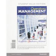 Operations Management Processes and Supply Chains, Student Value Edition Plus MyOMLab with Pearson eText -- Access Card Package by Krajewski, Lee J.; Malhotra, Manoj K.; Ritzman, Larry P., 9780134111056