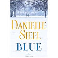 Blue by Steel, Danielle, 9780345531056