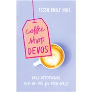 Coffee Shop Devos by Hall, Tessa Emily, 9780764231056
