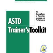 Astd Trainer's Toolkit: Job Descriptions in Workplace Learning and Performance by Stadius, Ruth, 9781562861056