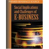 Social Implications and Challenges of E-business by Li, Feng, 9781599041056