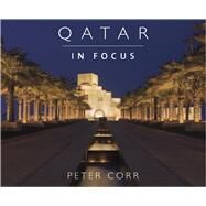 Qatar in Focus by Corr, Peter, 9781908531056