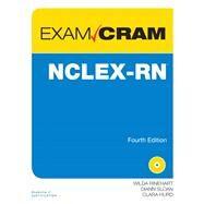 NCLEX-RN Exam Cram by Rinehart, Wilda; Sloan, Diann; Hurd, Clara, 9780789751058