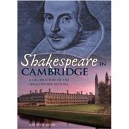 Shakespeare in Cambridge by Muir, Andrew, 9781445641058