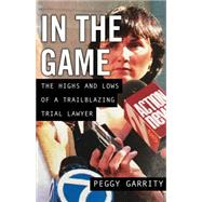 In the Game by Garrity, Peggy, 9781631521058