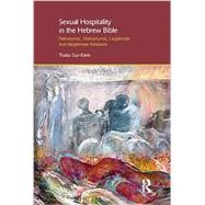 Sexual Hospitality in the Hebrew Bible by Gur-Klein,Thalia, 9781845531058