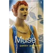 Muse by Murphy, Gerry, 9781910251058
