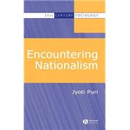 Encountering Nationalism by Puri, Jyoti, 9780631231059