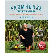 Farmhouse Rules by Fuller, Nancy; Prescott, Jamie, 9781455531059