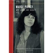 My Life, My Body: Plus Much More and