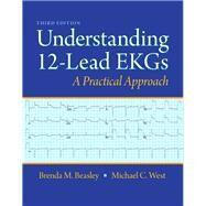 Understanding 12-Lead EKGs by Beasley, Brenda M.; West, Michael C., 9780132921060