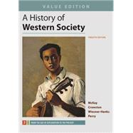 A History of Western Society, Value Edition, Volume 2 by McKay, John P.; Crowston, Clare Haru; Wiesner-Hanks, Merry E.; Perry, Joe, 9781319031060