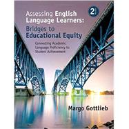 Assessing English Language Learners by Gottlieb, Margo; Heritage, Margaret, 9781483381060