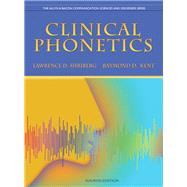 Clinical Phonetics by Shriberg, Lawrence D.; Kent, Raymond D., 9780137021062