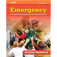 Emergency Care and Transportation of the Sick and Injured, Student Workbook by American Academy of Orthopaedic Surgeons (AAOS), 9781284131062
