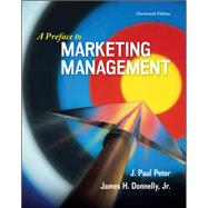 A Preface to Marketing Management by Peter, J. Paul; Donnelly, Jr, James, 9780077861063