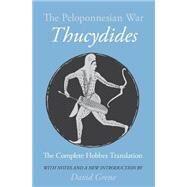 The Peloponnesian War: Thucydides by Thucydides 431 BC, 9780226801063