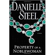 Property of a Noblewoman by Steel, Danielle, 9780345531063