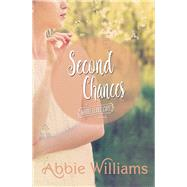 Second Chances by Williams, Abbie, 9781771681063