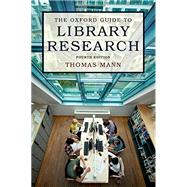 The Oxford Guide to Library Research by Mann, Thomas, 9780199931064