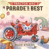Tractor MAC Parade's Best by Steers, Billy, 9780374301064