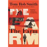 The Farm by Smith, Tom Rob, 9781455551064