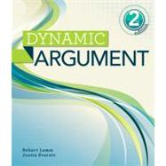 Dynamic Argument by Lamm, Robert; Everett, Justin, 9781111841065