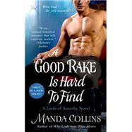 A Good Rake is Hard to Find by Collins, Manda, 9781250061065