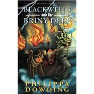 Blackwells and the Briny Deep by Dowding, Philippa; Daigle, Shawna, 9781459741065