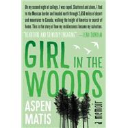 Girl in the Woods by Matis, Aspen, 9780062291066