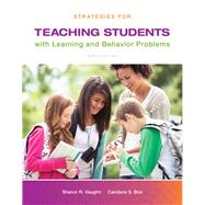 Strategies for Teaching Students with Learning and Behavior Problems, Loose-Leaf Version, Ninth Edition by Sharon  Vaughn;   Candace S. Bos, 9780133571066