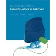 An Introduction to Bioinformatics Algorithms by Jones, Neil C., 9780262101066