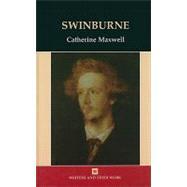 Swinburne by Maxwell, Catherine, 9780746311066