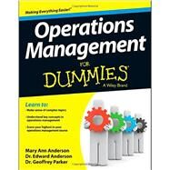 Operations Management for Dummies by Anderson, Mary Ann; Anderson, Edward; Parker, Geoffrey, Dr., 9781118551066