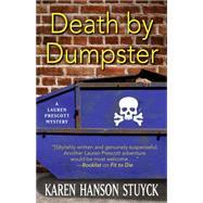 Death by Dumpster by Stuyck, Karen Hanson, 9781432831066