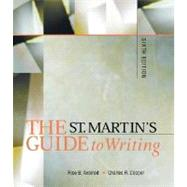 St. Martin's Guide to Writing : Short by Rise B. Axelrod, Charles R. Cooper, 9780312201067