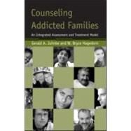 Counseling Addicted Families by Juhnke, Gerald A., 9780415951067