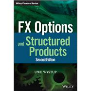 Fx Options and Structured Products by Wystup, Uwe, 9781118471067
