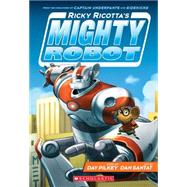 Ricky Ricotta's Mighty Robot (Book 1) - Library Edition by Pilkey, Dav; Santat, Dan, 9780545631068