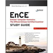 EnCase Computer Forensics -- The Official EnCE EnCase Certified Examiner Study Guide by Bunting, Steve, 9780470901069