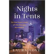 Nights in Tents by Love, Laura, 9781631581069