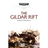The Gildar Rift by Cawkwell, Sarah, 9781785721069