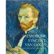 Memoir of Vincent Van Gogh by Van Gogh-bonger, Jo, 9781843681069