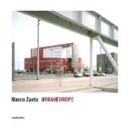 Urbaneurope by Zanta, Marco, 9788869651069