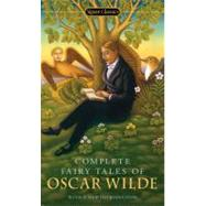 Complete Fairy Tales of Oscar Wilde by Wilde, Oscar (Author); Brandreth, Gyles (Introduction by); Zipes, Jack (Afterword by), 9780451531070
