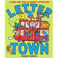 Letter Town: A Seek-and-Find Alphabet Adventure by Farrell, Darren, 9781338121070