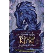 The Indigo King by James A. Owen; James A. Owen, 9781416951070