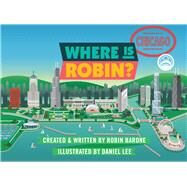 Where Is Robin? Chicago by Barone, Robin, 9780990631071