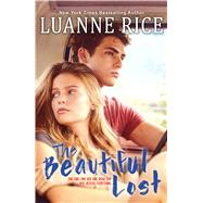 The Beautiful Lost by Rice, Luanne, 9781338111071