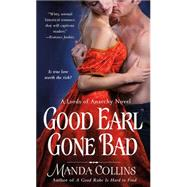 Good Earl Gone Bad by Collins, Manda, 9781250061072